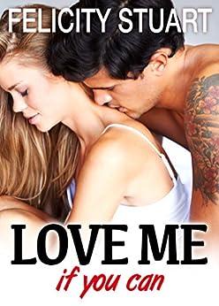 Love me (if you can) - vol. 3 par [Stuart, Felicity]