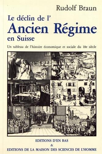 Le Déclin de l'Ancien Régime en Suisse : un tableau de l'histoire...