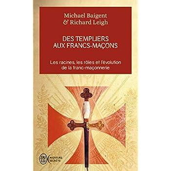 Des Templiers aux francs-maçons