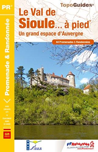 Val de Sioule a Pied 44PR 2014: FFR.P032 par Collectif