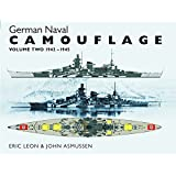 German Naval Camouflage: 1942 - 1945: Written by Eric Leon, 2014 Edition, Publisher: Seaforth Publishing [Hardcover]