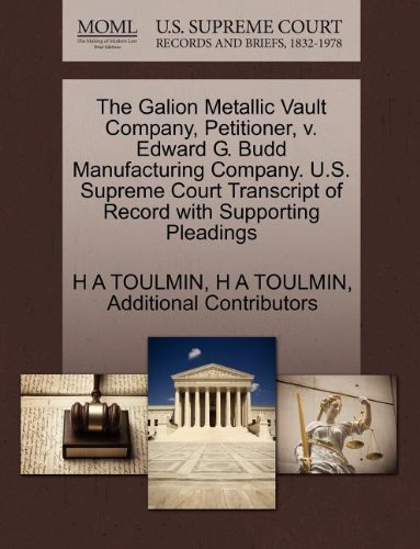 the-galion-metallic-vault-company-petitioner-v-edward-g-budd-manufacturing-company-us-supreme-court-