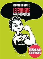 Comprendre le féminisme: Guide graphique (Comprendre/essai graphique)