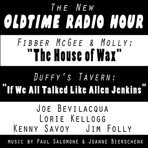 The New Oldtime Radio Hour: 'Fibber McGee' and 'Duffy's Tavern'  Audiolibri