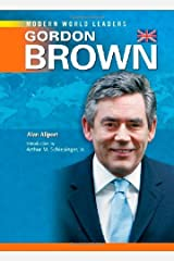 Gordon Brown (Modern World Leaders) by Alan Allport (2009-04-30) Library Binding