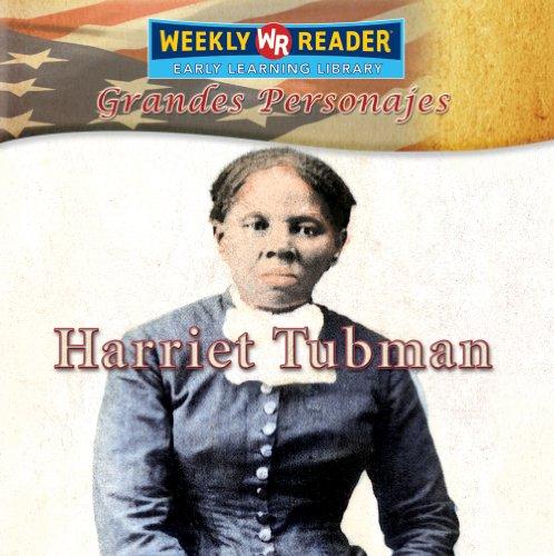 Harriet Tubman (Grandes Personajes/Great Americans) por Monica Rausch