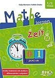 Mathe lernen: Zeit: Mathe trainieren mit dreifach differenzierten Aufgaben