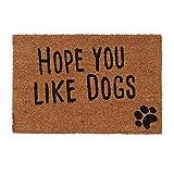 Relaxdays Fußmatte mit Spruch, Hope You Like Dogs, Hundemotiv, Kokosfasern, Außen und Innen, Fußabtreter 40x60 cm, Natur