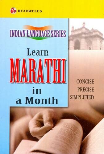 Readwell's Learn Marathi in a Month: Easy Method of Learning Marathi Through English without a Teacher
