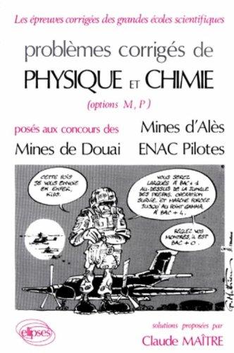 Physique et Chimie Mines d'Alès, Douai et ENAC Pilotes. 1985-1987