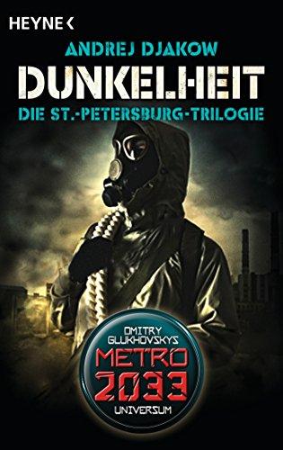 Dunkelheit - Die St.-Petersburg-Trilogie: Drei Romane in einem Band -