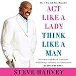Act like a Lady, Think like a Man: Wh...
