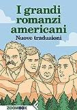Best romanzi americani - I grandi romanzi americani: Nuove traduzioni Review