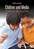 Children and Media: A Global Perspective
