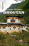 Bhoutan: Roman (Blanche)