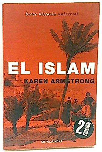 (1) islam, el (Breve Historia Universal) por Karen Armstrong