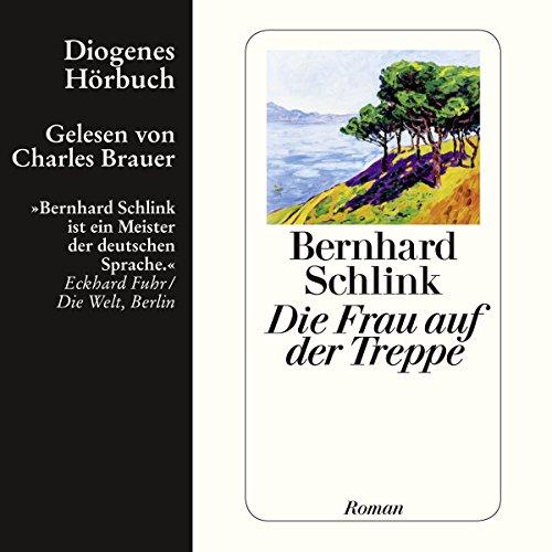 Buchseite und Rezensionen zu 'Die Frau auf der Treppe' von Bernhard Schlink