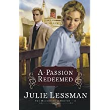A Passion Redeemed (The Daughters of Boston, Book 2) (Bk. 2) by Lessman, Julie (2008) Paperback
