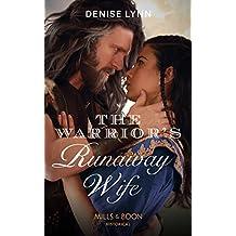 The Warrior's Runaway Wife (Mills & Boon Historical)