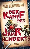 'Der Kampf des Jahrhunderts: Roman' von Jan Oldenburg