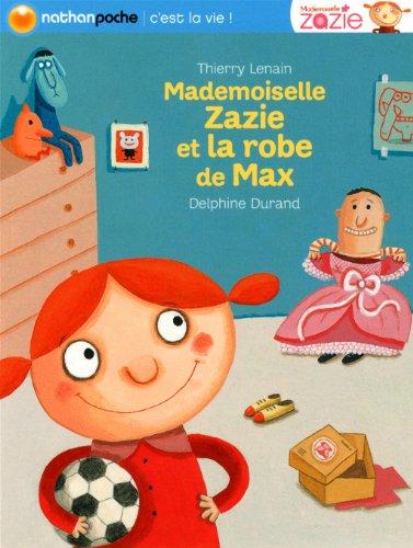 "<a href=""/node/5881"">Mademoiselle Zazie et la robe de Max</a>"