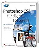Photoshop CS3 für digitale Fotografie: Der Top-Bestseller! Originalbilder zum kostenlosen Download; mit Graukarte zur blitzschnellen Farbkorrektur (DPI Grafik) - Scott Kelby