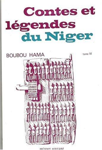 Contes et légendes du Niger : Tome 6 par Boubou Hama