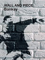 Wall and Piece by Banksy (2007-04-01)