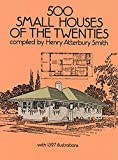 500 Small Houses of the Twenties (Dover Architecture)
