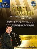 Merci Chérie - Songbuch mit den 18 schönsten Songs von UDO JÜRGENS in mittelschweren Arrangements für Klavier mit Text inkl. CD (Noten)