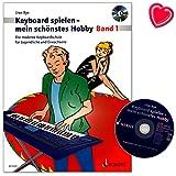 Keyboard spielen mein schönstes Hobby Band 1 - Die moderne Keyboardschule für Jugendliche und Erwachsene von Uwe Bye - Notenbuch mit CD, Notenklammer - ED9591 9790001134477