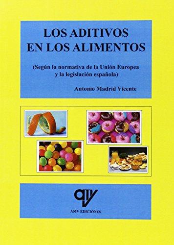 Descargar Libro Aditivos en los alimentos de Antonio Madrid Vicente