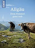 DuMont Bildatlas Allgäu: Dem Himmel ganz nah