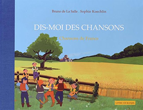 Dis-moi des chansons : Chansons de France (1CD audio)