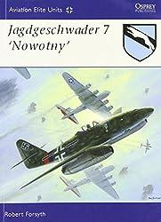Jagdgeschwader 7 Nowotny (Aviation Elite Units)