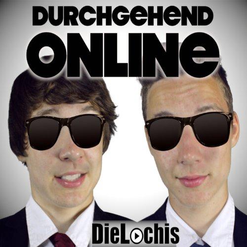 Durchgehend Online
