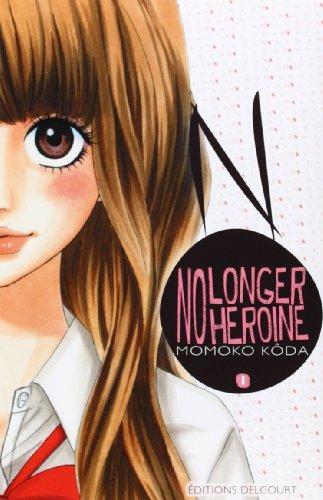 No longer heroine Vol.1