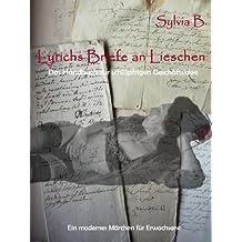 Lyrichs Briefe an Lieschen - Das Handbuch zur schlüpfrigen Geschäftsidee: Ein modernes Märchen für Erwachsene