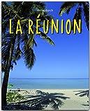 Reise durch LA RÉUNION - Ein Bildband mit über 200 Bildern - STÜRTZ Verlag - Thomas Haltner
