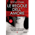 Le regole dell'amore (Sexy Lawyers Series Vol. 4)