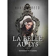 La Belle au Lys