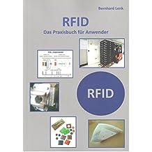 RFID: Das Praxisbuch für Anwender