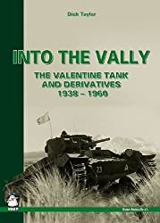 Into the Vally: The Valentine Tank and Derivatives 1938-1960 (Green)