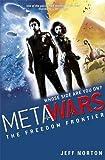 4: The Freedom Frontier (MetaWars)