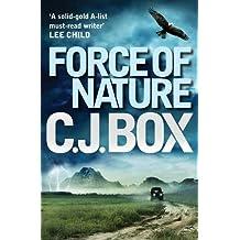 Force of Nature (Joe Pickett) by C. J. Box (2012-12-01)