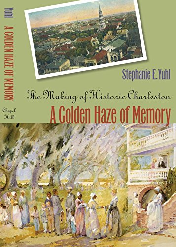 a-golden-haze-of-memory-the-making-of-historic-charleston