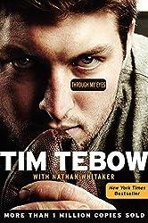 Through My Eyes by Tim Tebow (2013-02-19)