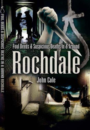foul-deeds-and-suspicious-deaths-around-rochdale-foul-deeds-suspicious-deaths