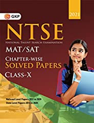 NTSE 2020-21 : Class 10th (MAT + SAT) - Chapter wise Solved Papers (National Level 2012 to 2020 & State Le
