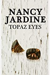 Topaz Eyes by Nancy Jardine (2012-11-26) Paperback